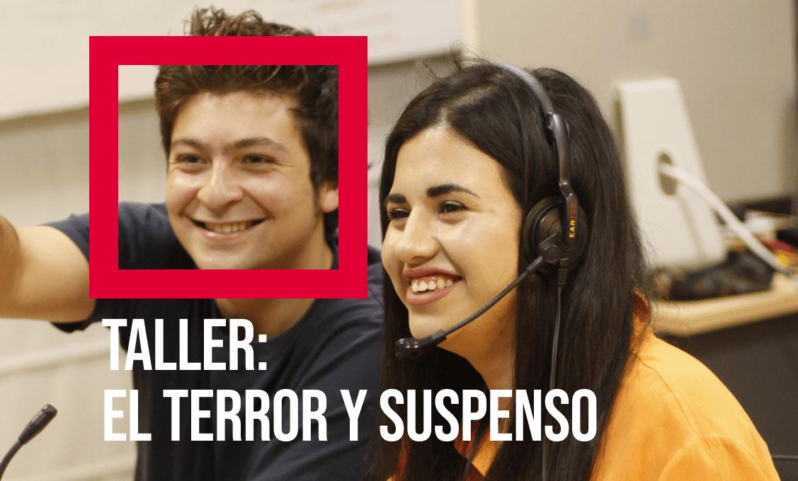 TALLER EL TERROR Y SUSPENSO