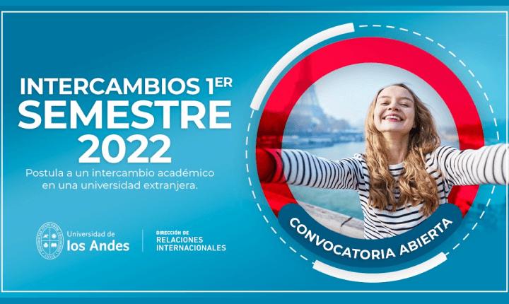 Intercambios UANDES 1er Semestre 2022